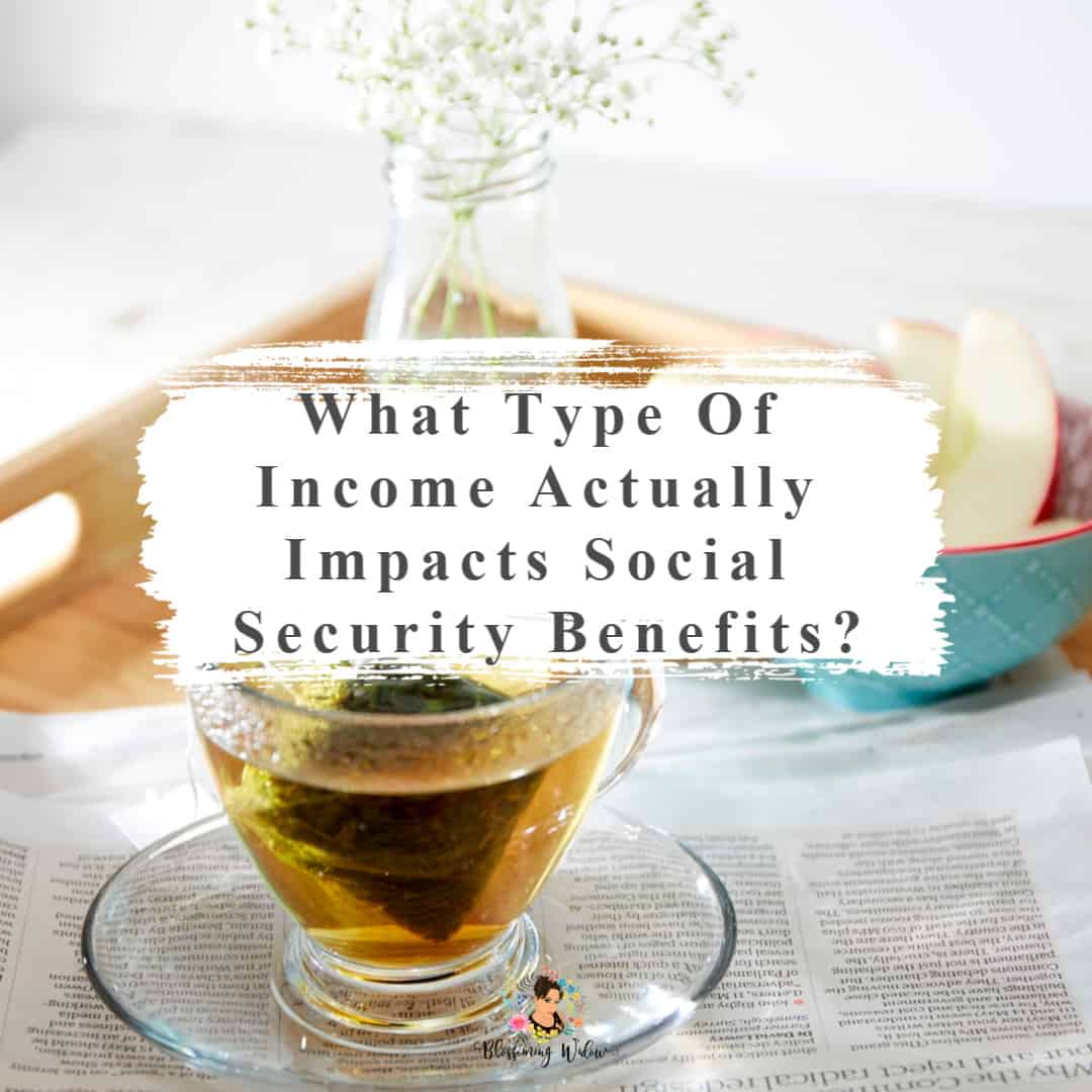 What type of income actually impacts social security benefits?