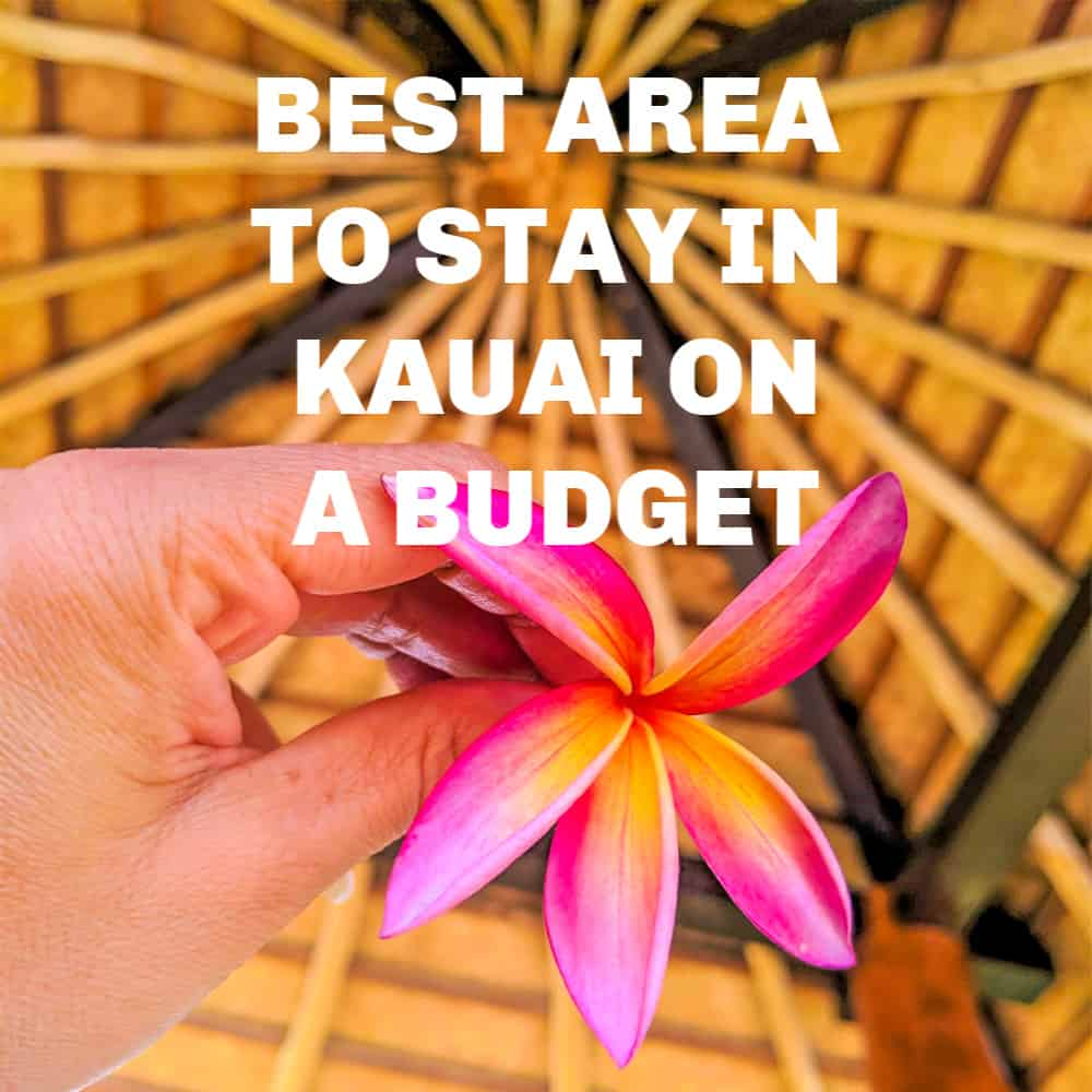 Best places stay Kauai