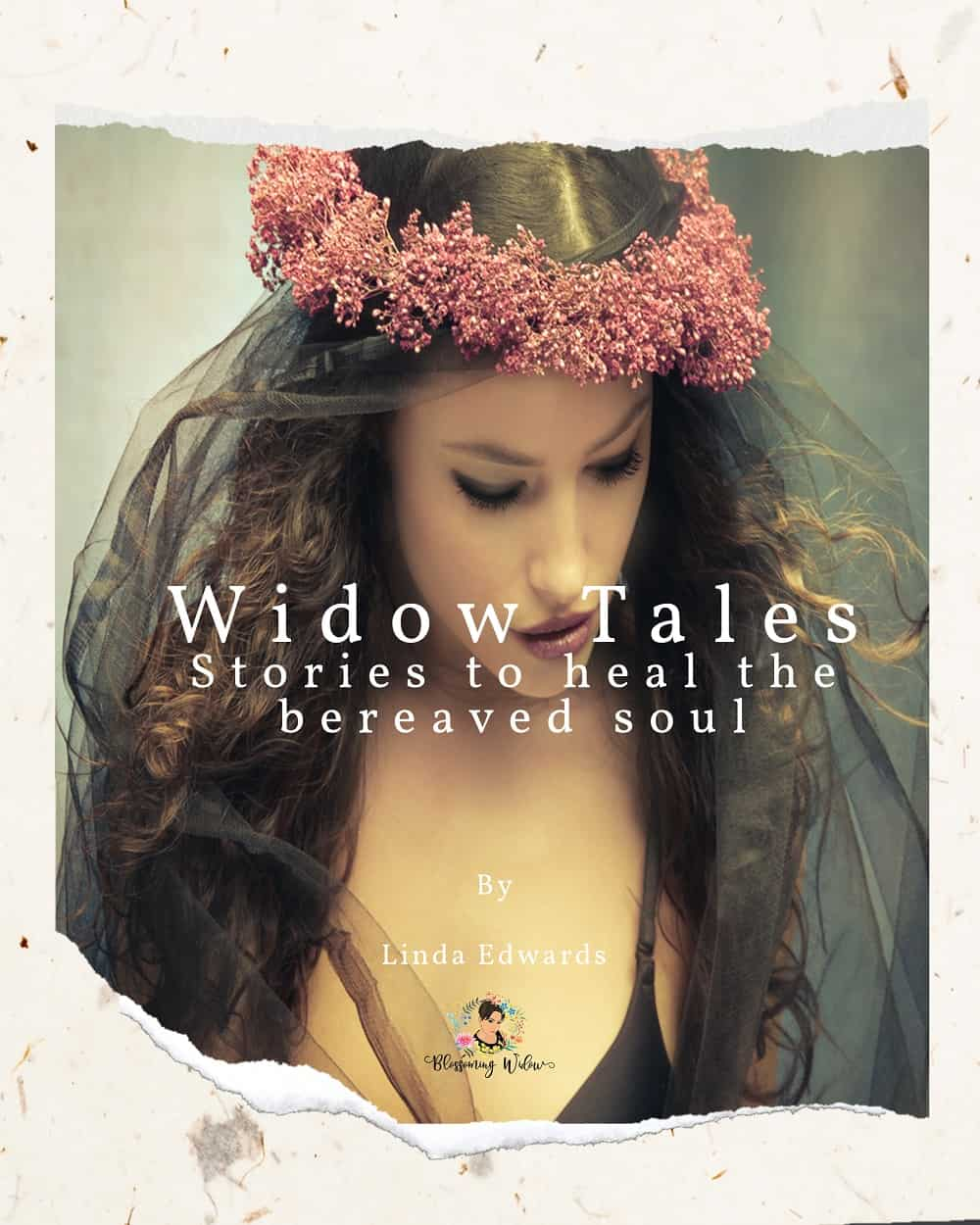Widow Tales - Stories to heal the bereaved soul